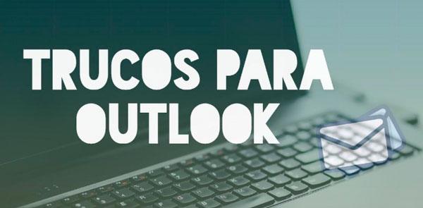 Trucos y consejos para Outlook